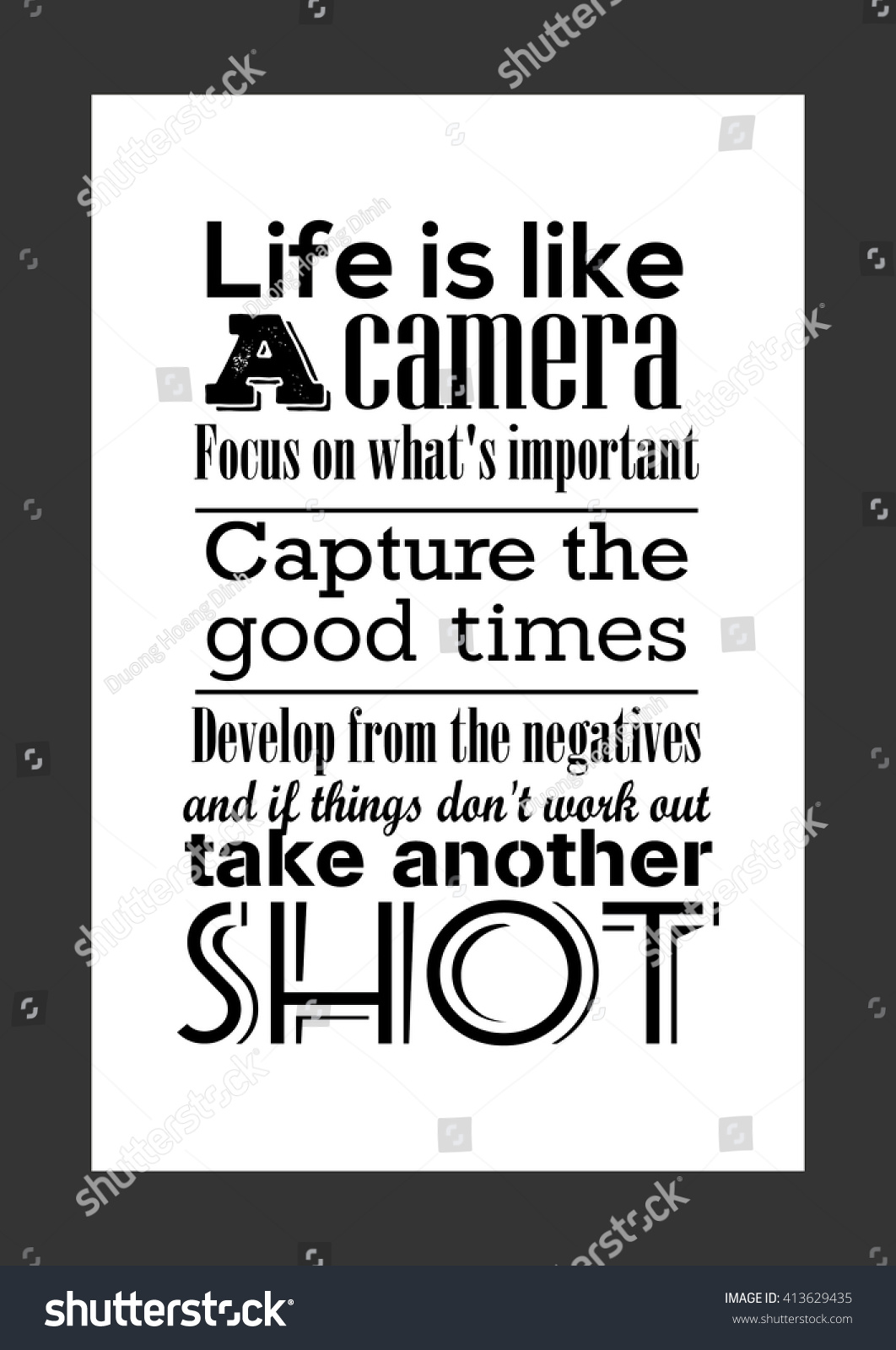 Good Quotes About Life Photography Quote Life Quote Life Like Stock Vector 413629435