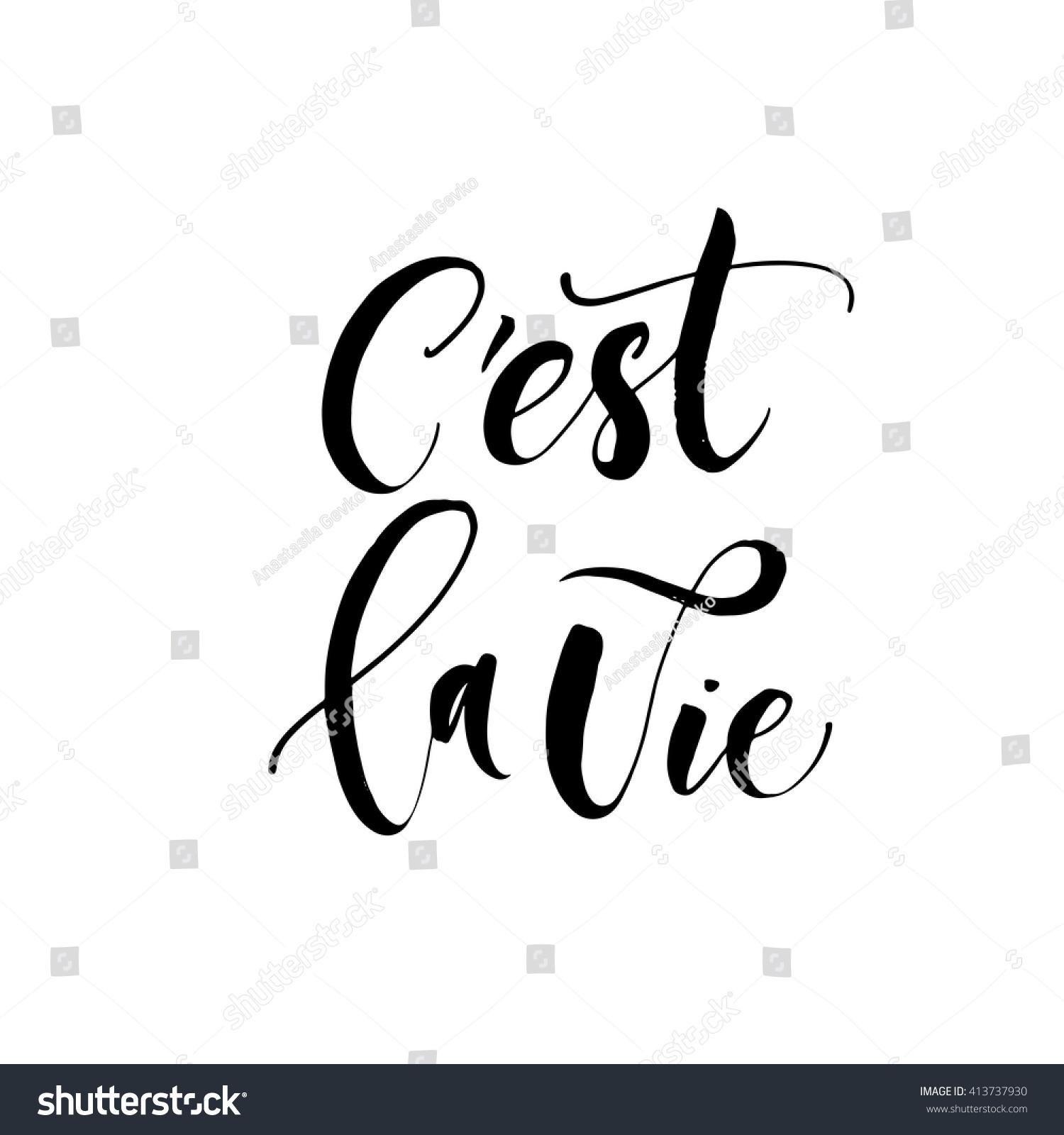 Quote It Cest La Vie Card Hand Drawn Stock Vector 413737930  Shutterstock