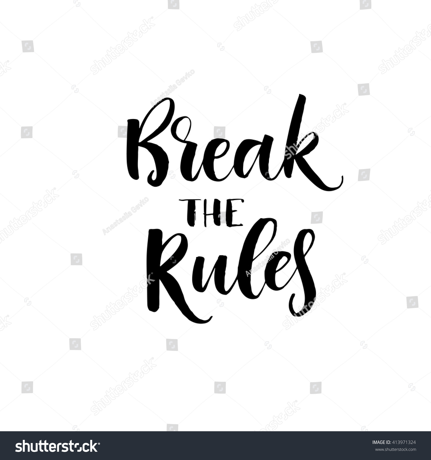 Break Rules Card Motivational Quote Hand Stock Vector Royalty Free