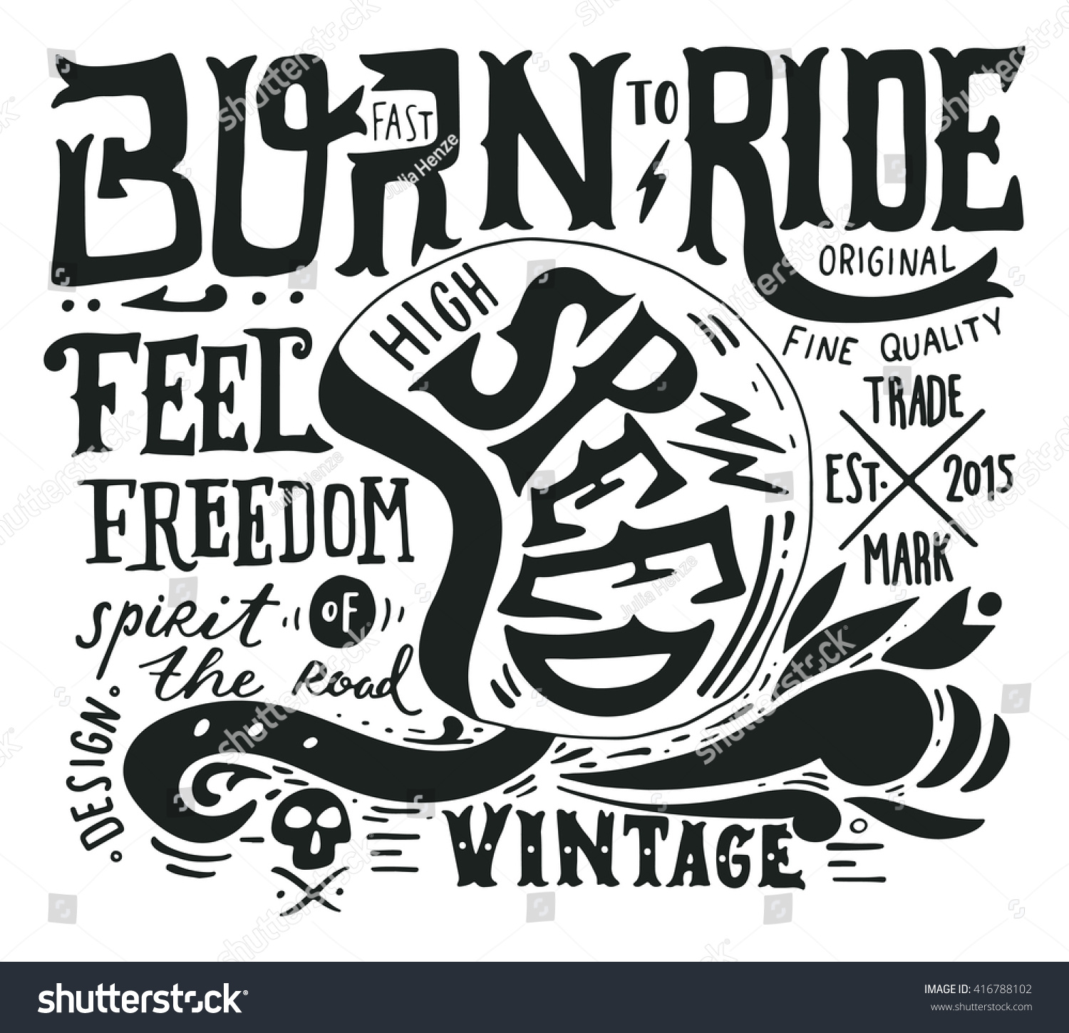 Hand drawn grunge vintage illustration with hand lettering and a retro helmet skull and decoration elements This illustration can be used as a print on t-shirts and bags stationary or as a poster