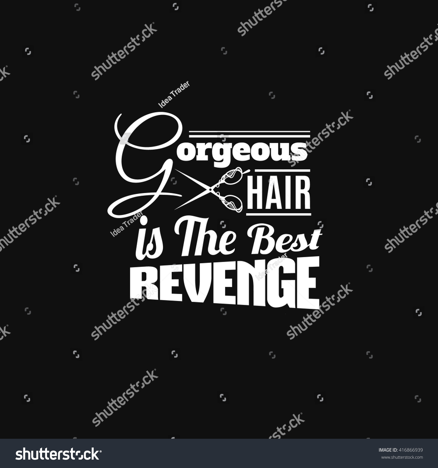 Quote Typographical Background About Hair Illustration Stock Vector ...