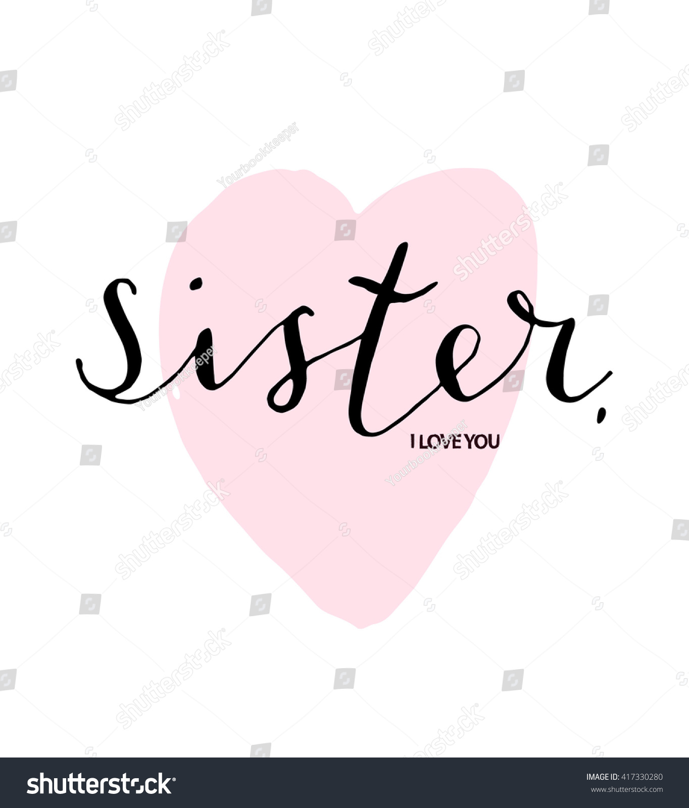 Hand Lettered Text Sister Love You Stock Vector Royalty Free