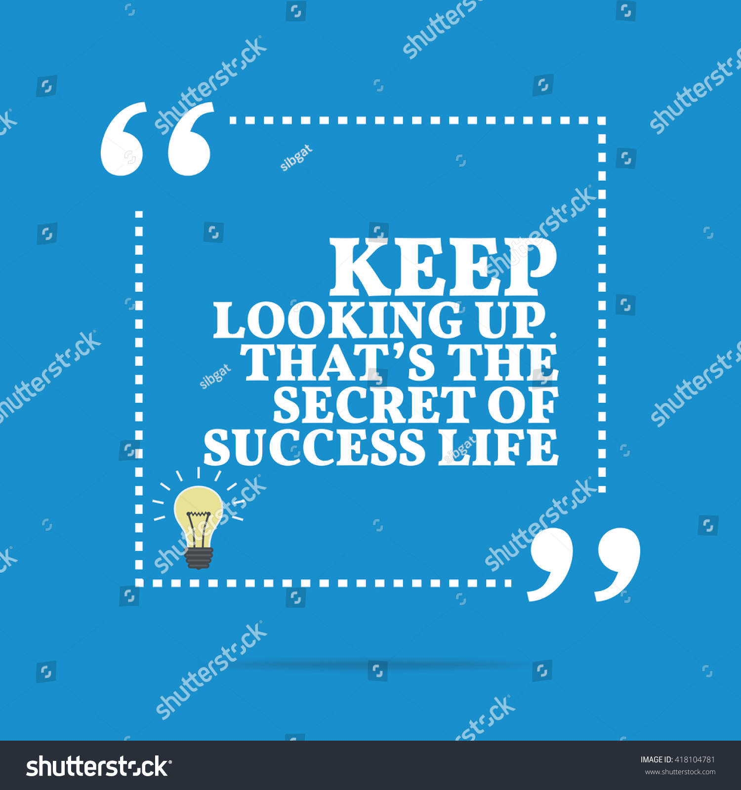 Inspirational Motivational Quote Keep Looking Up Stock ...