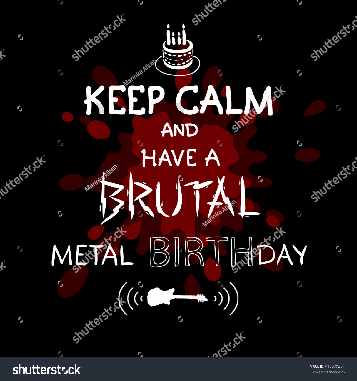 Keep Calm Have Brutal Metal Birthday Stock Vector Royalty Free