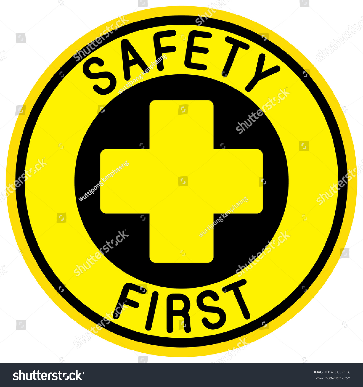 Safety First Sign Stock Vector Royalty Free 419037136 Shutterstock