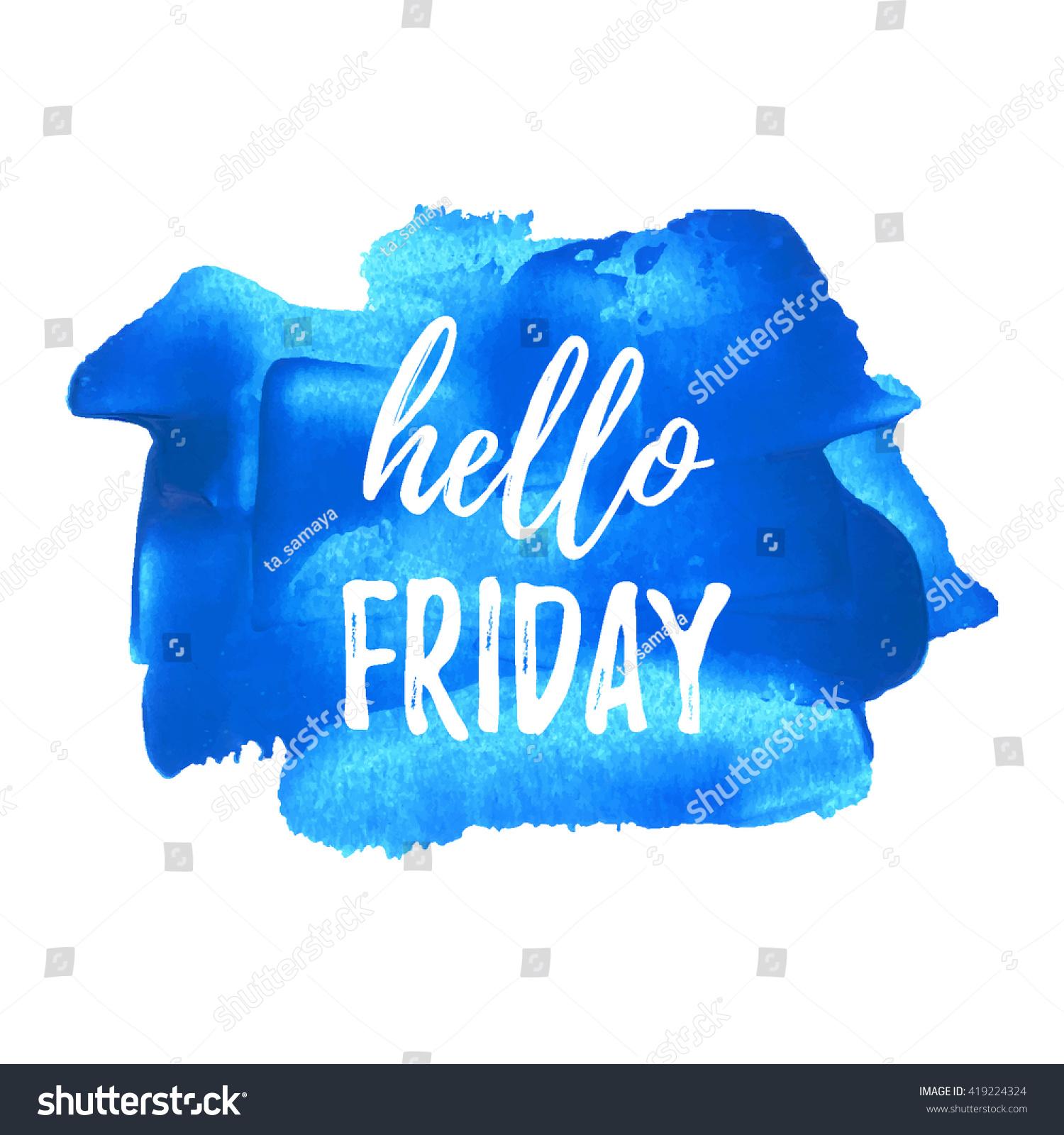 Hello Friday Card Poster Logo Illustration Stock Vector 419224324 - Shutterstock