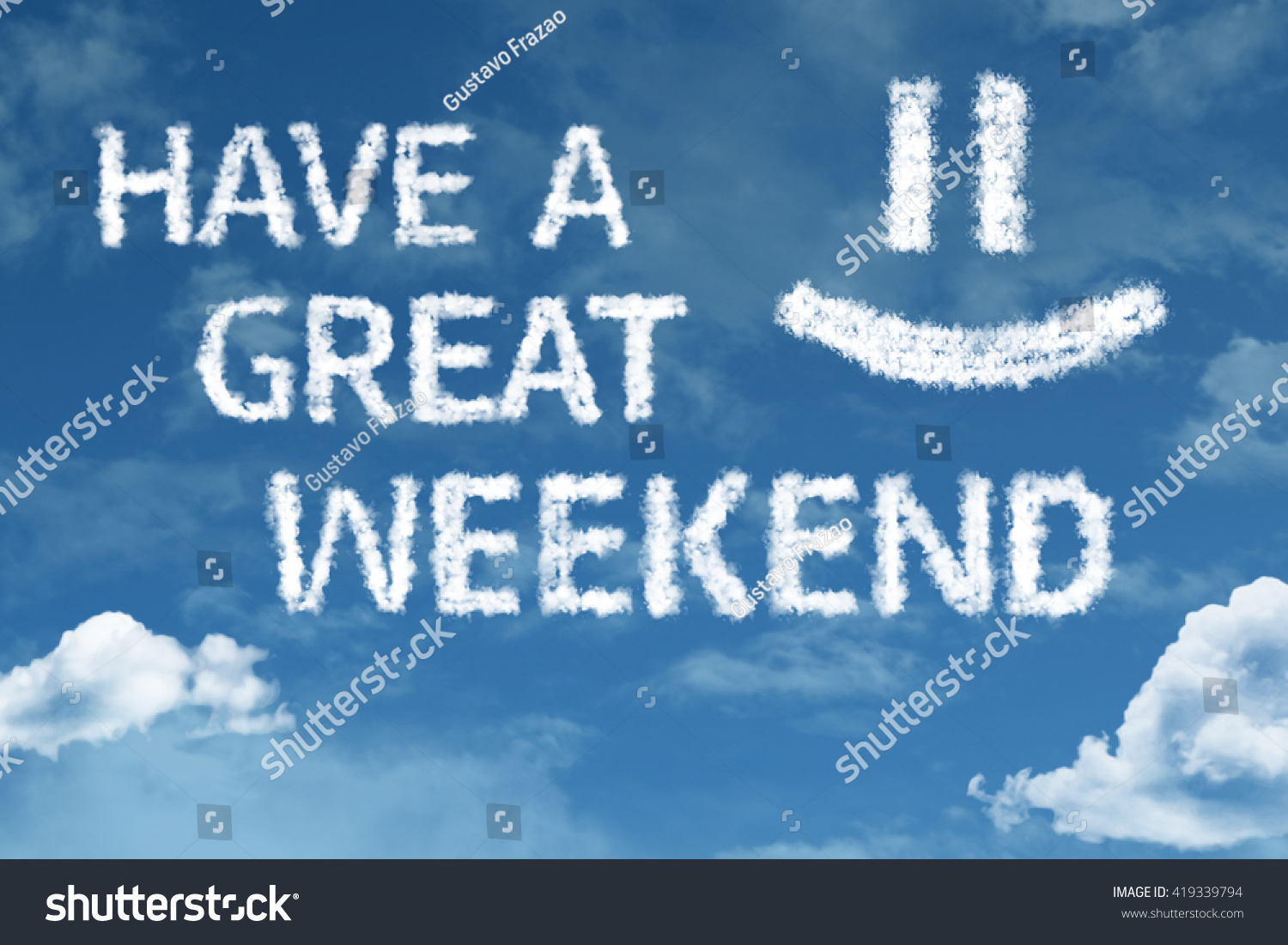 Have Great Weekend Cloud Word Blue Stock Photo 419339794 ...