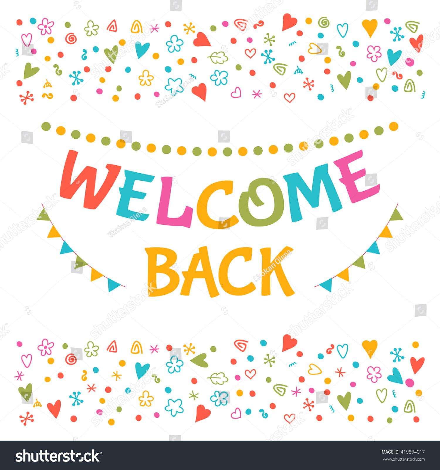 cute welcome back