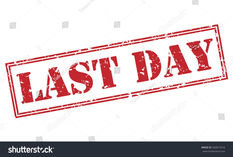 Last Day Stamp Stock Illustration 420073516 Shutterstock