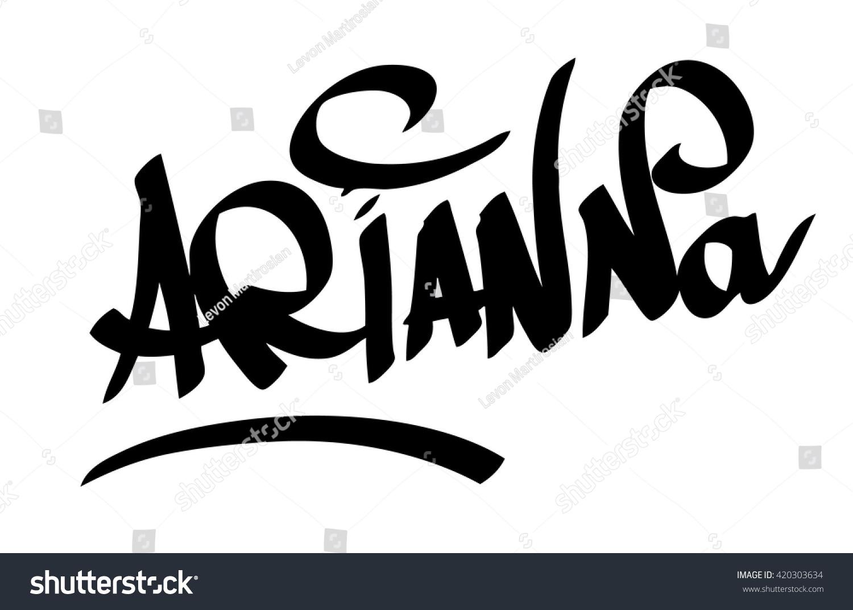 Graffiti art design - Arianna Female Name Street Art Design Graffiti Tag Arianna