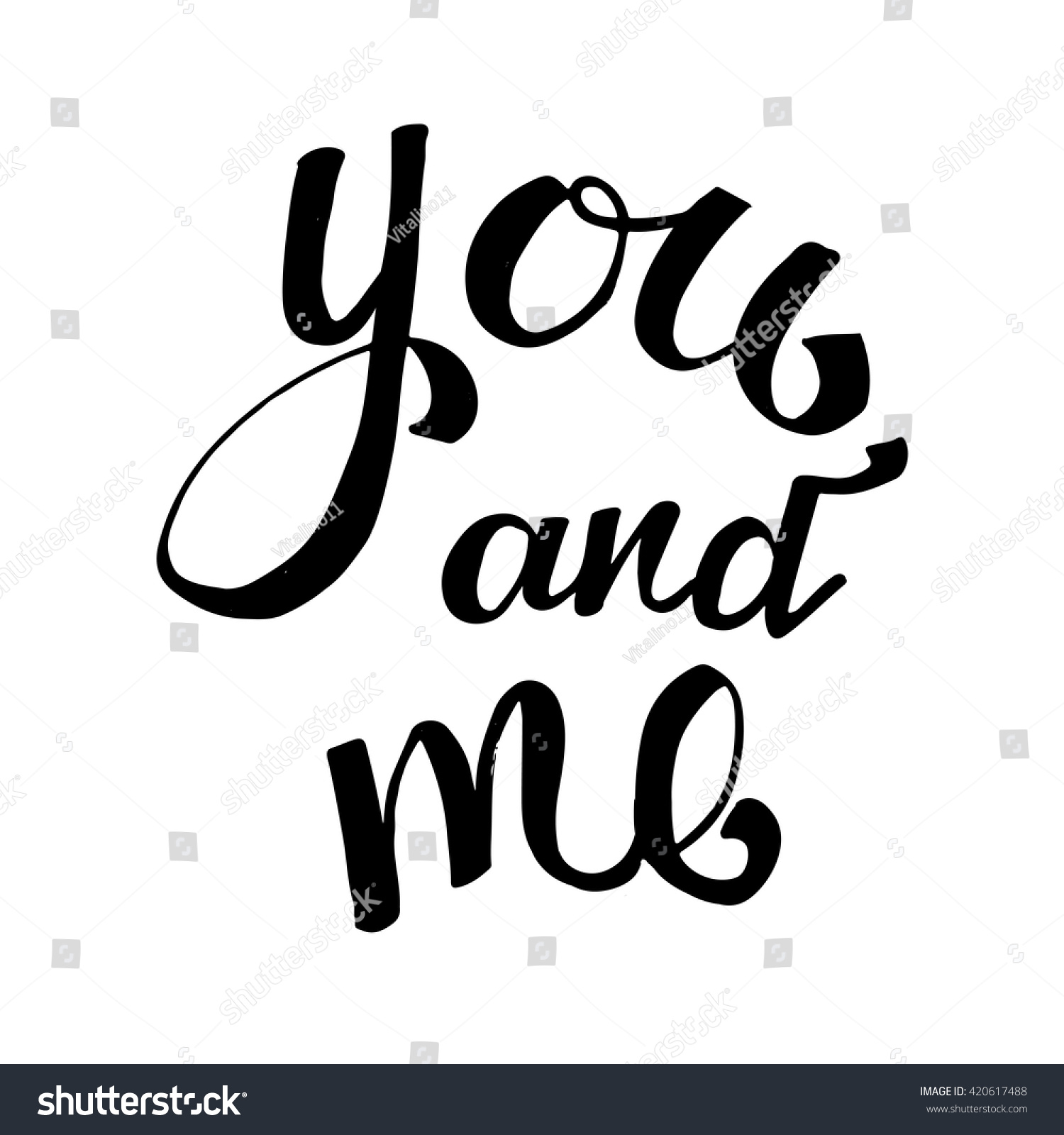 You and me love phrase ink illustration modern brush
