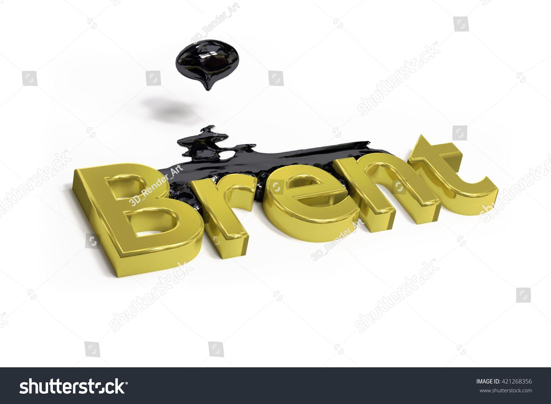 Crude Oil Brent Black Puddle 3 D Stock Illustration 421268356