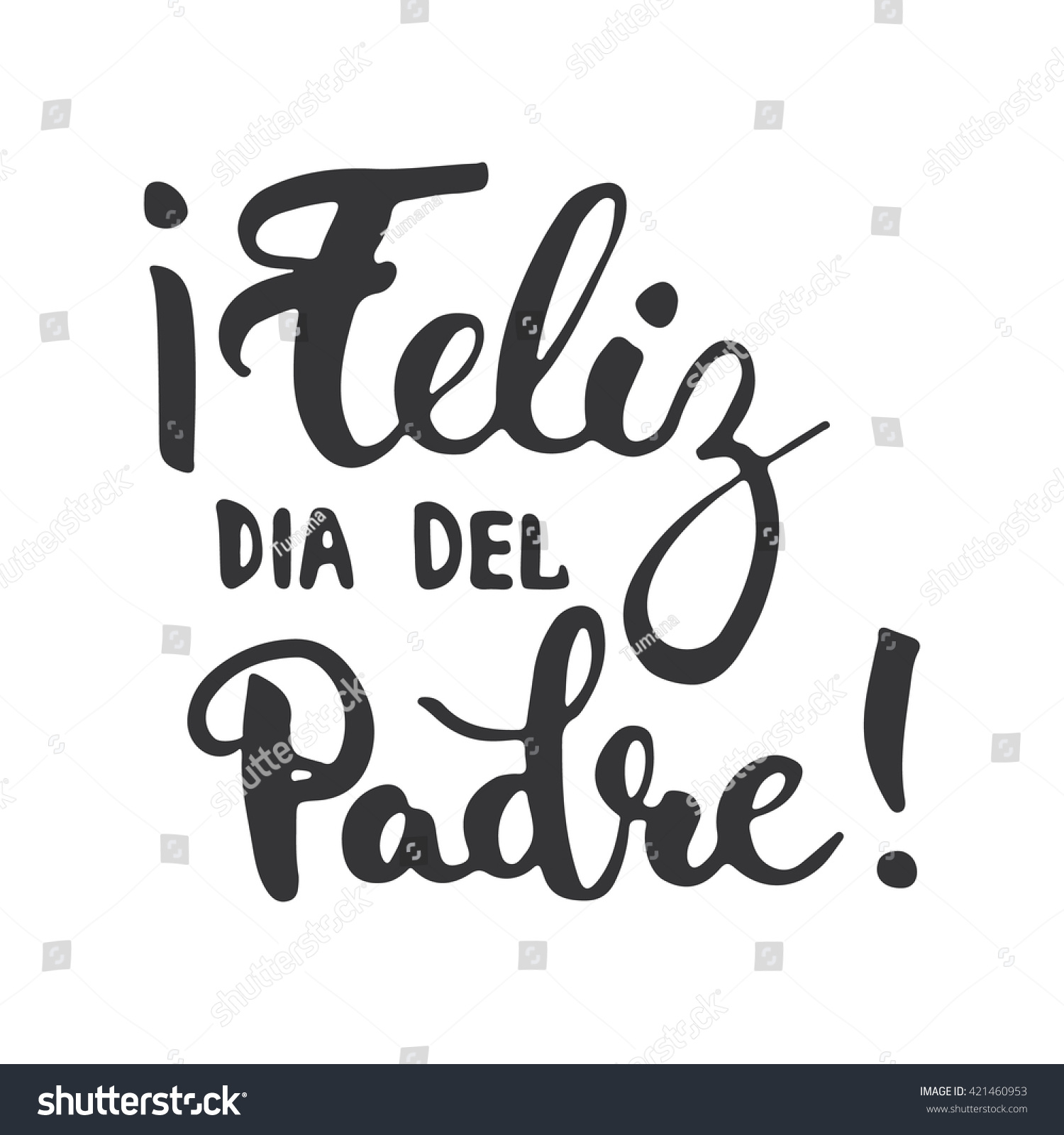 Fathers Day Lettering Calligraphy Phrase Spanish Stock Vector