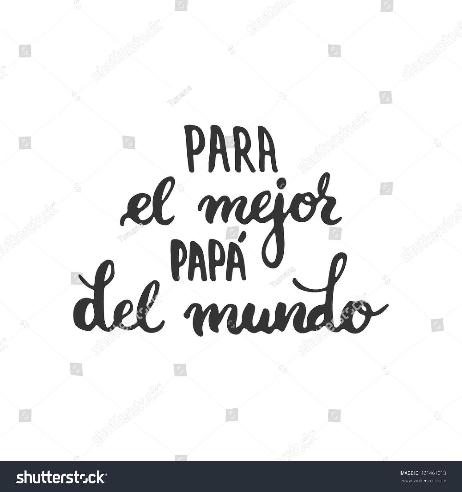 Fathers day lettering calligraphy phrase spanish stock - El mejor colchon del mundo ...