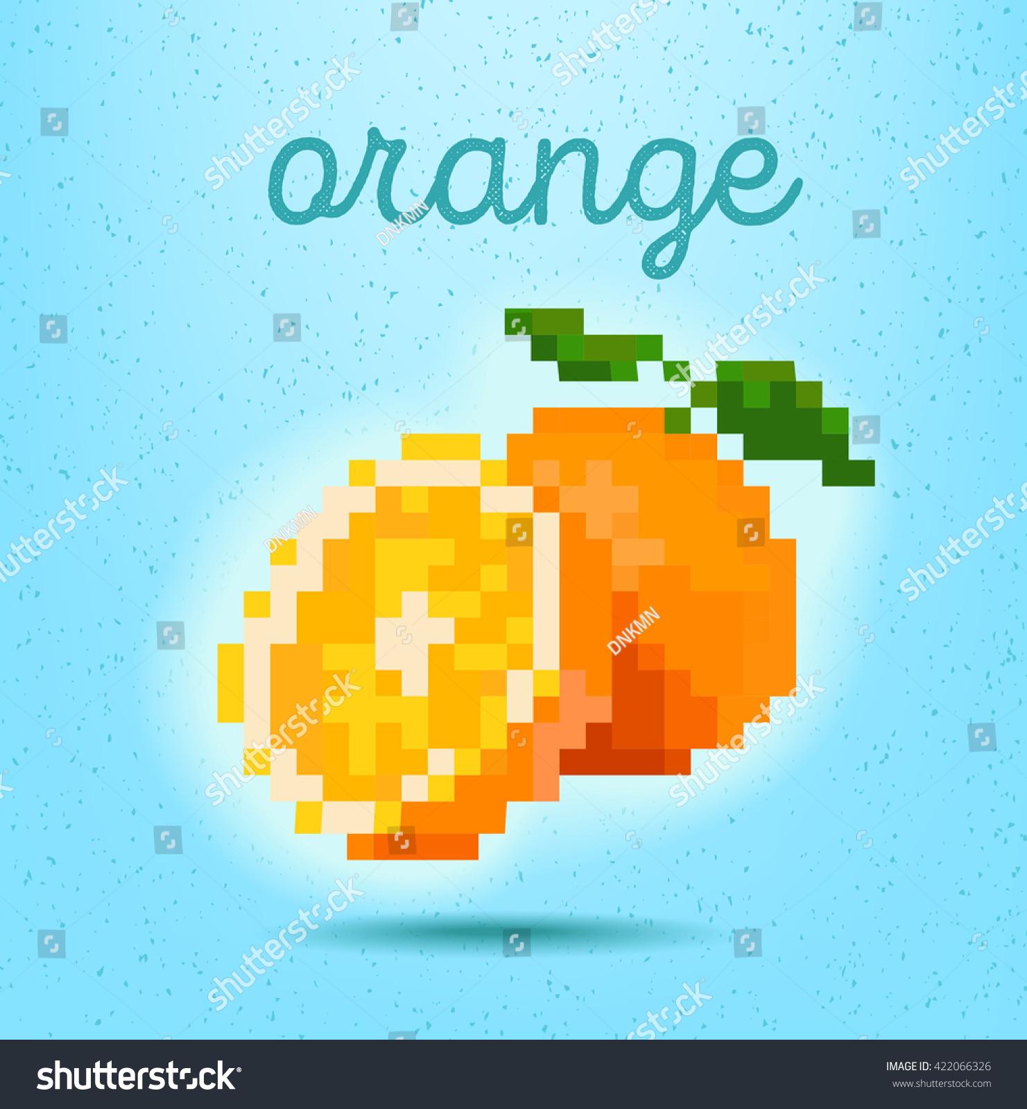 Pixelart Style Poster Slice Orange Whole Stock Vector Royalty Free 422066326