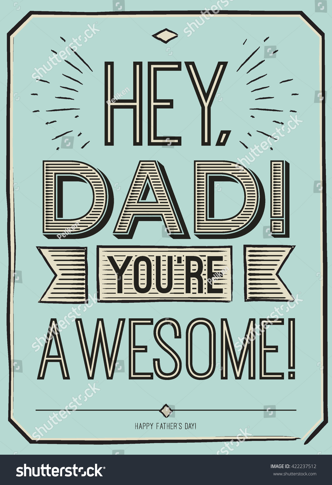 D ad poster design - Fathers Day Card Hey Dad You Re Awesome Poster Design With