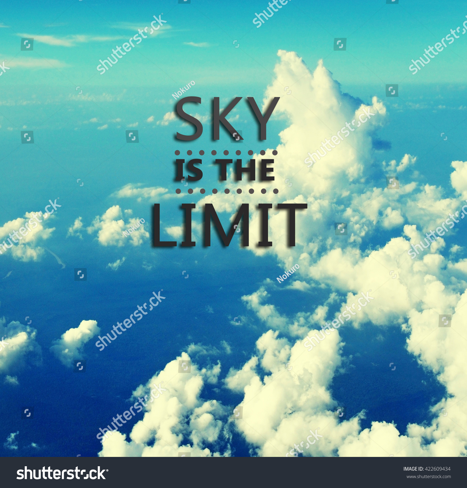 Inspirational Quotes Sky Limit Retro Background Stock Photo Edit