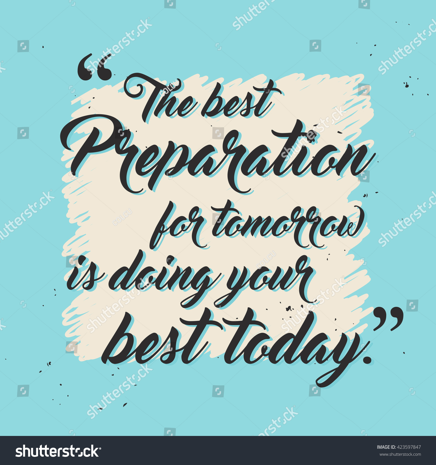 Best Preparation Tomorrow Doing Your Best Stock Vector Royalty Free