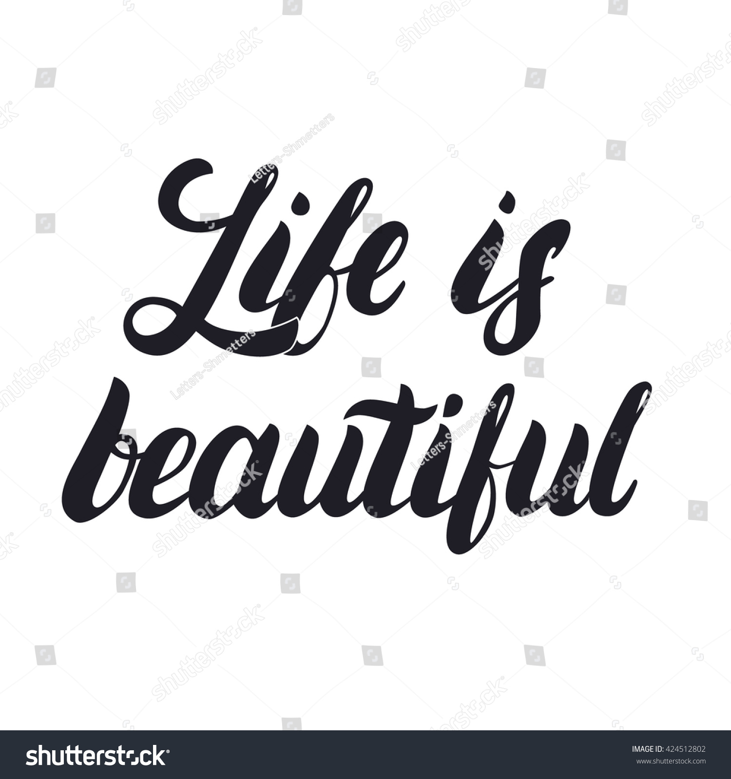 Life Is Beautiful Hand Lettering Calligraphy Phrase For Greetings