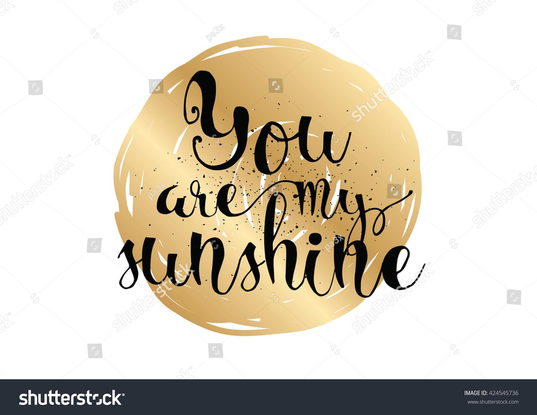 You my sunshine inscription greeting card stock vector