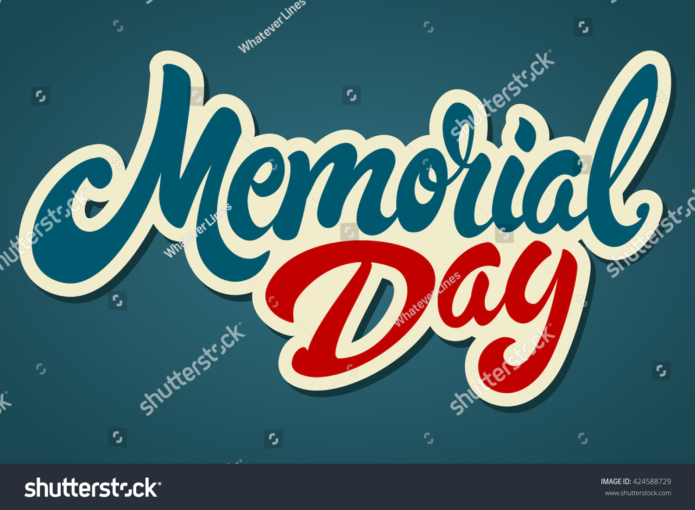 memorial day hand drawn lettering design stock vector 424588729