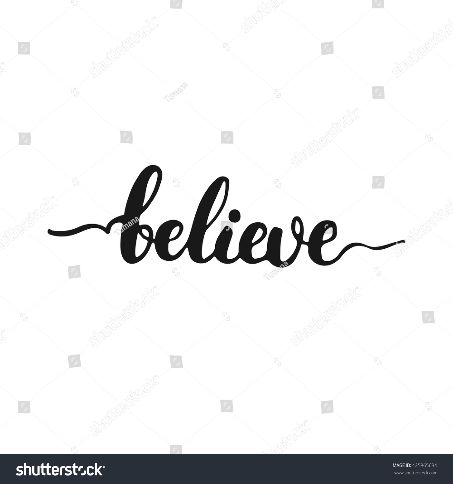 hand drawn typography lettering phrase believe stock vector 425865634 shutterstock