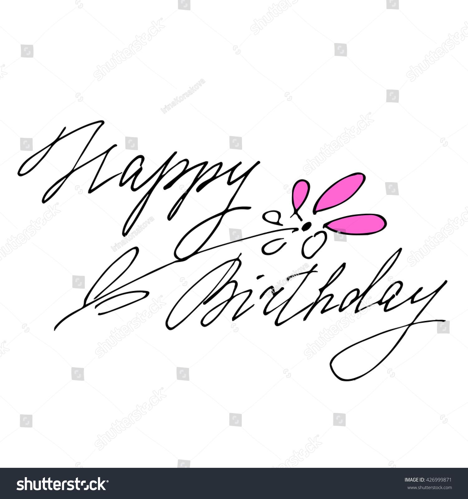 Happy Birthday Text Flower Hand Drawn Stock Vector Royalty Free