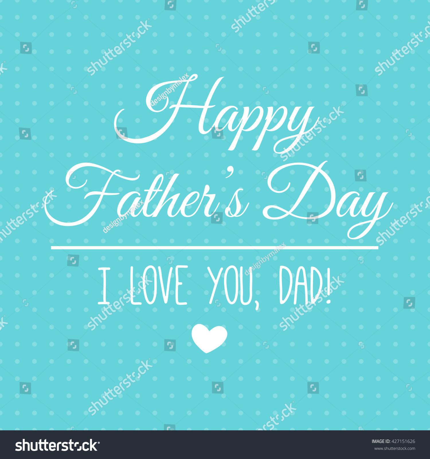 Happy Fathers Day Lettering Card Love Stock Vector Royalty Free
