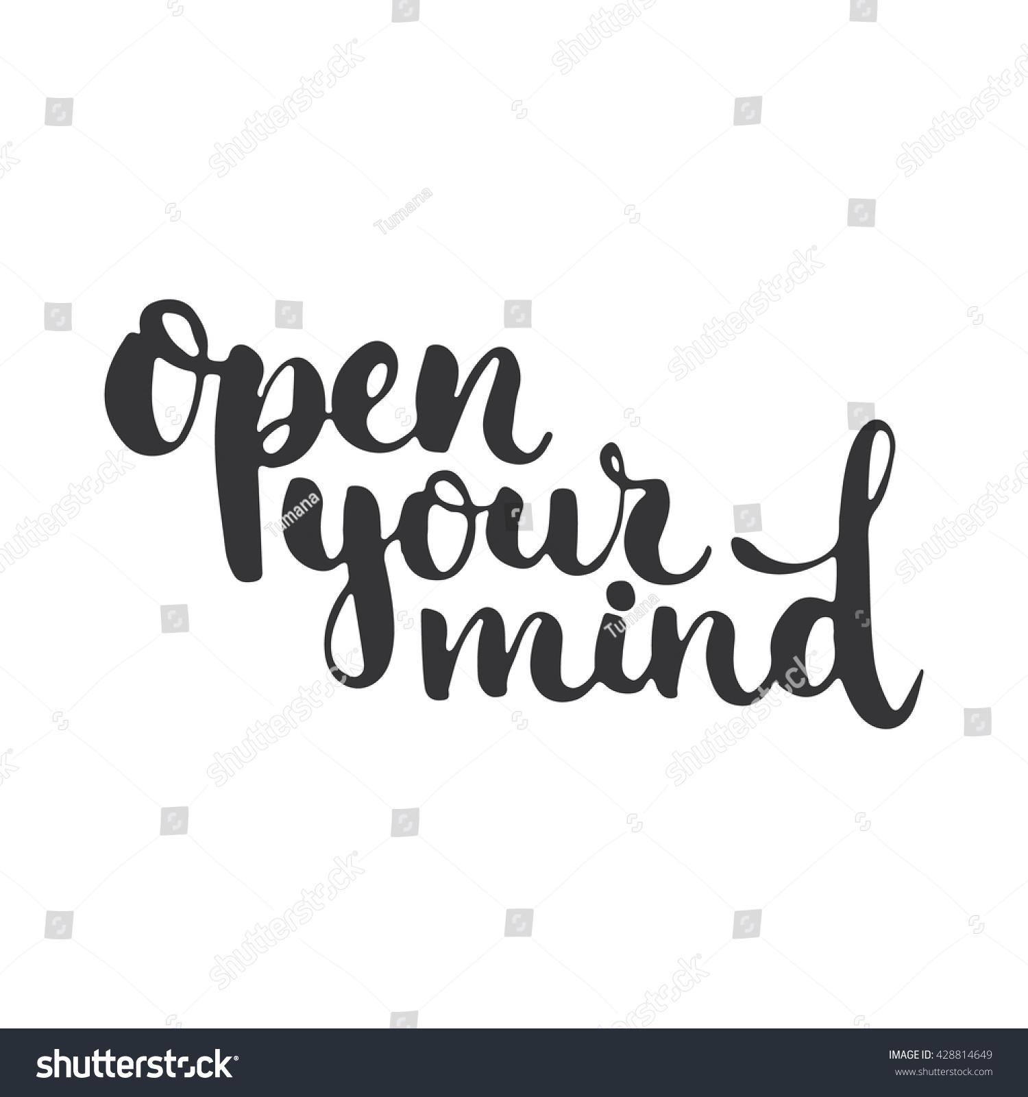 open your mind hand drawn lettering stock vector 428814649 shutterstock. Black Bedroom Furniture Sets. Home Design Ideas