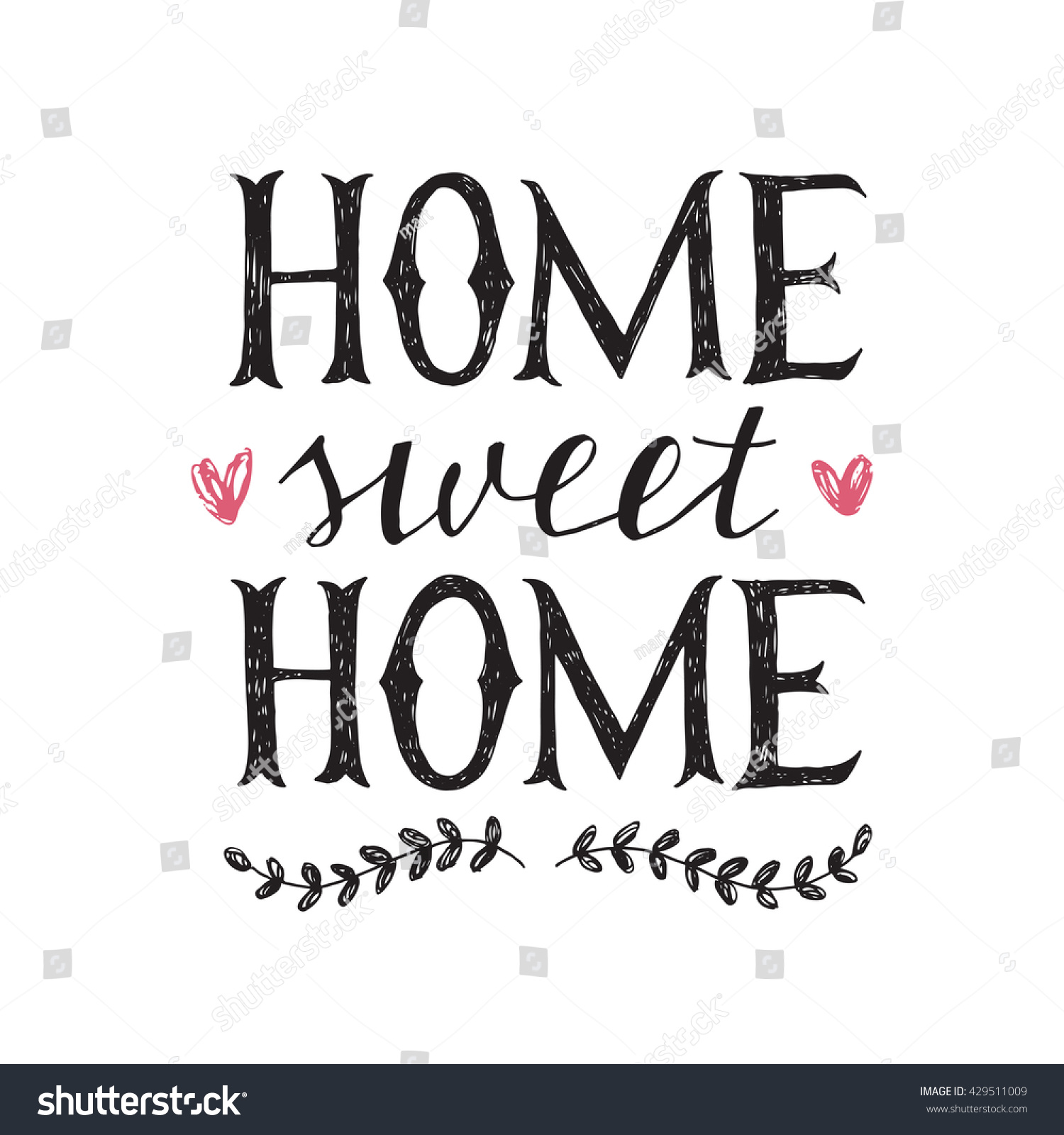 sweet home hand lettering poster stock vector 429511009 shutterstock. Black Bedroom Furniture Sets. Home Design Ideas