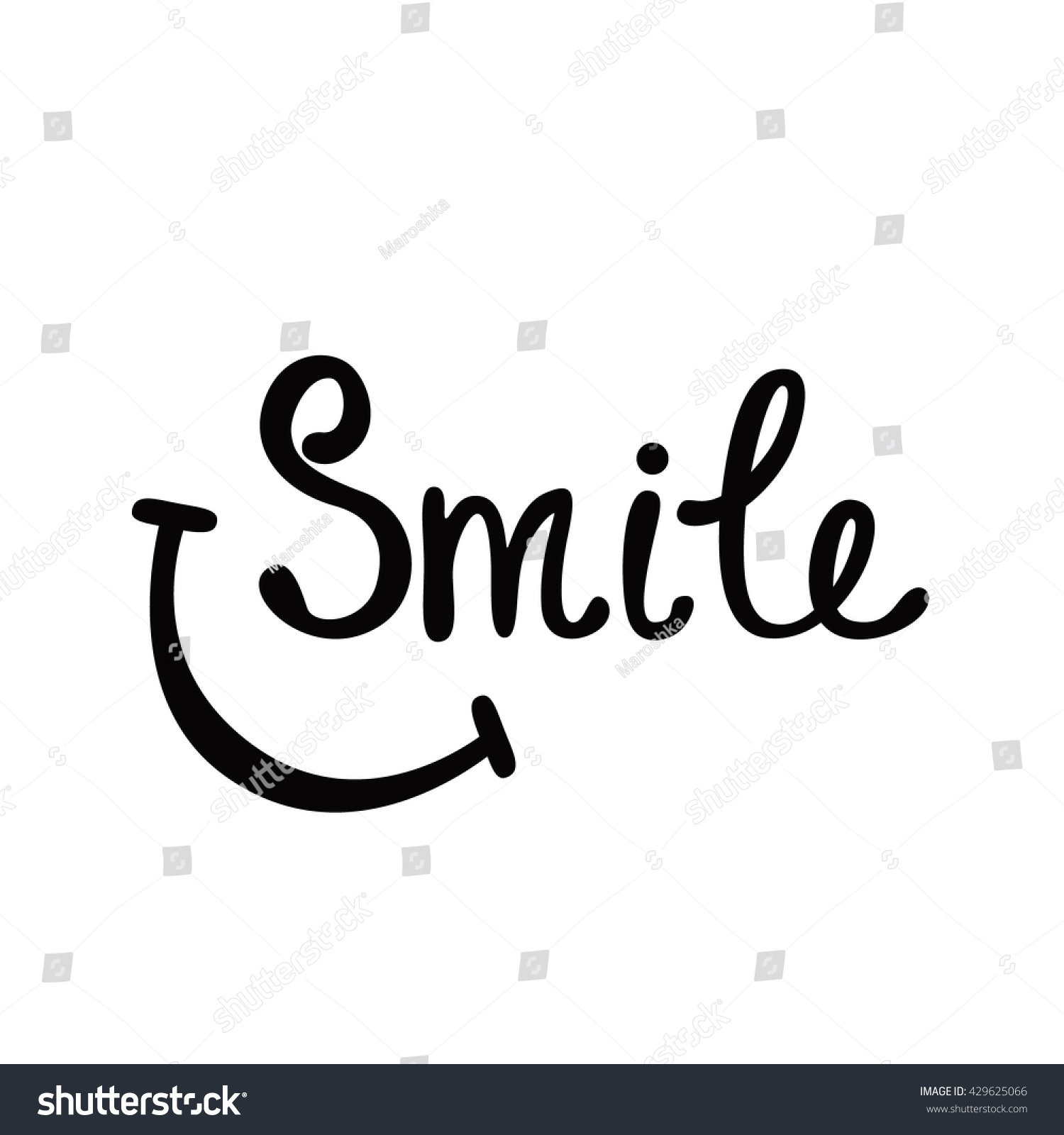 Smile inspirational quote about happy modern calligraphy