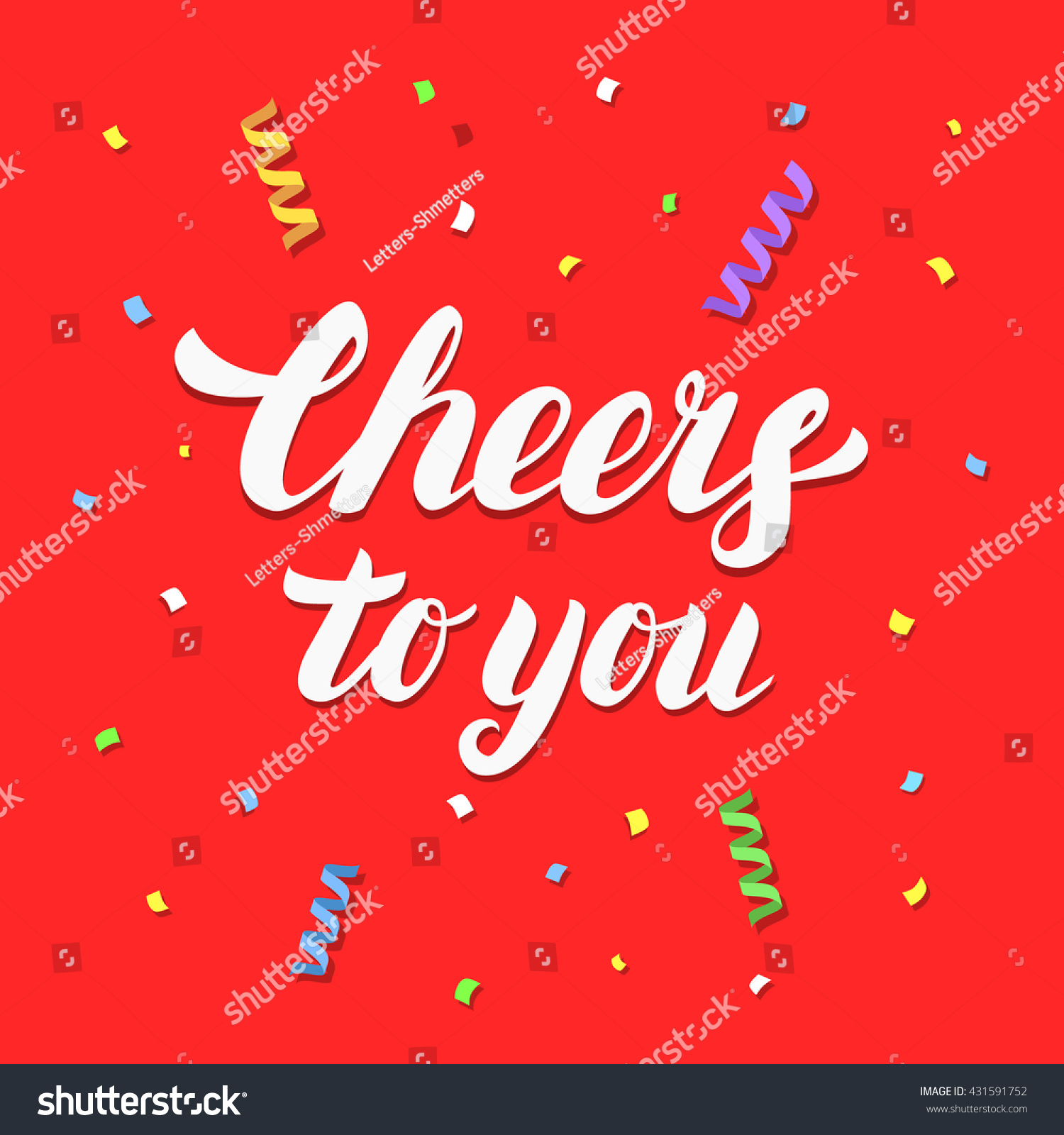 Cheers to you hand written lettering on festive red background with confetti and paper streamers for