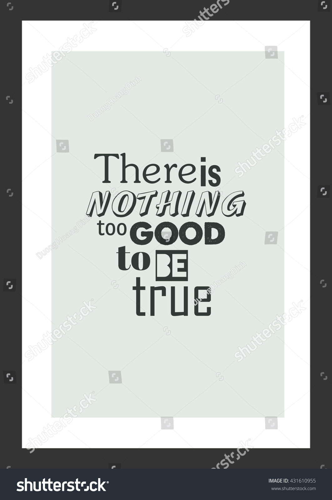 Life Quote There Nothing Good Be Stock Vector Royalty Free