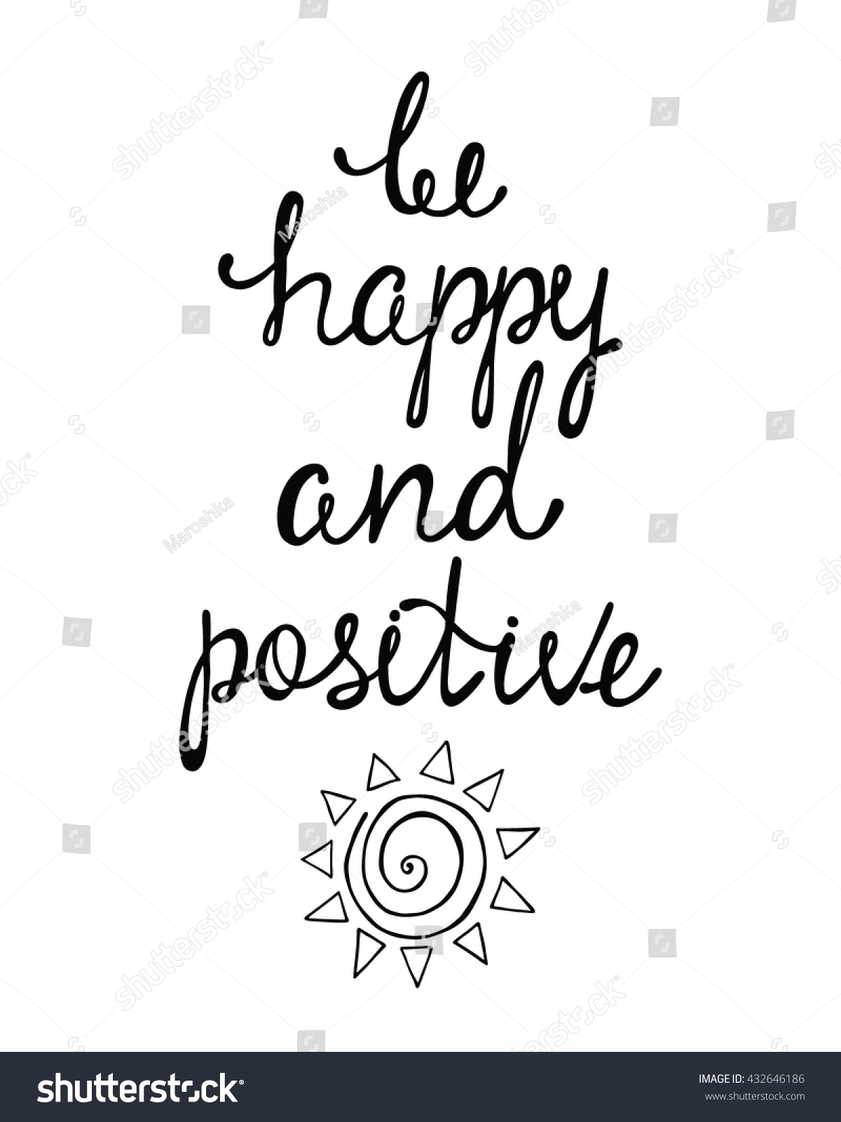 Happy Positive Quotes Be Happy Positive Inspirational Quote About Stock Vector 432646186