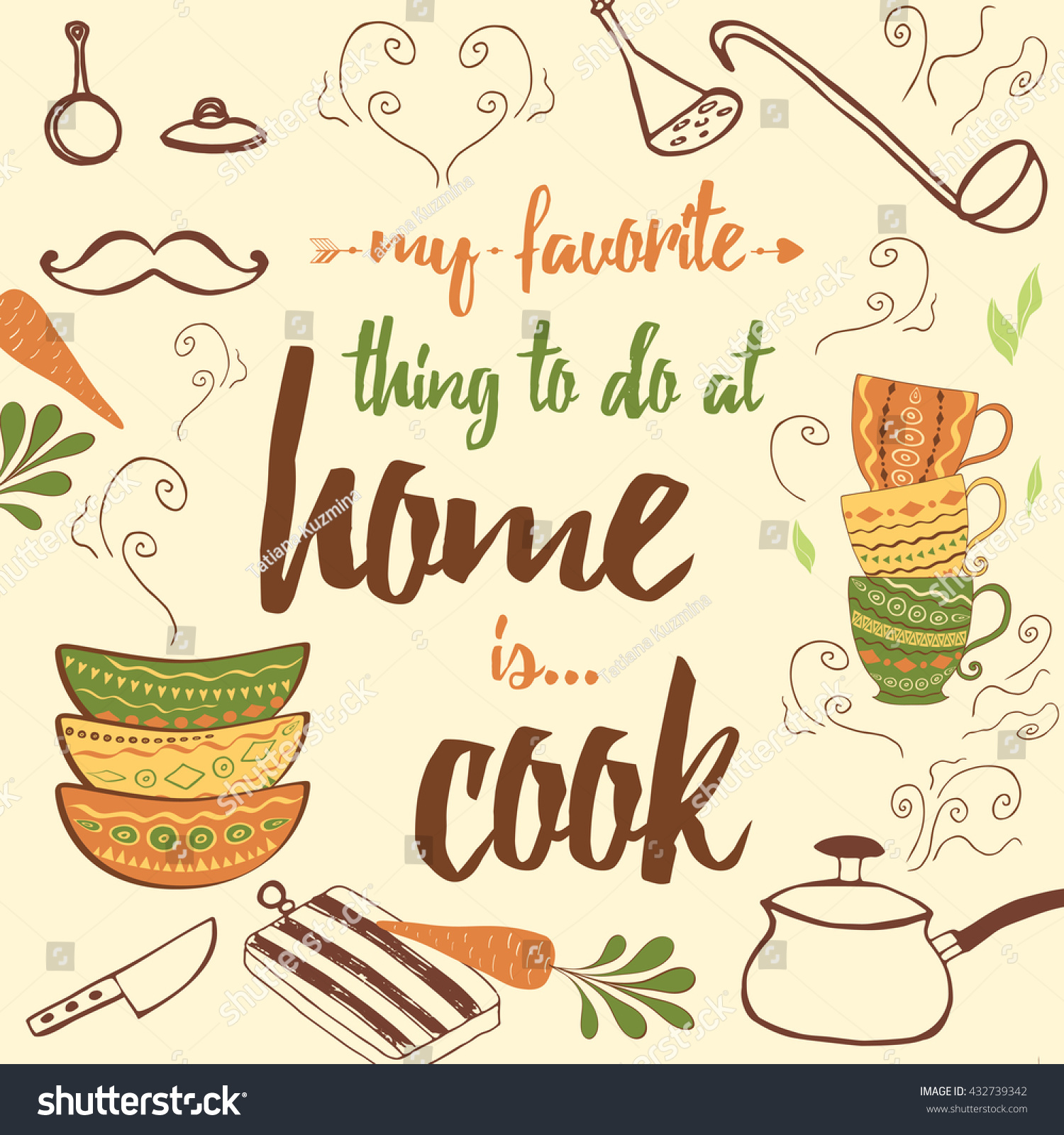 Positive Kitchen Quote My Favorite Thing Stock Vector 432739342 ...