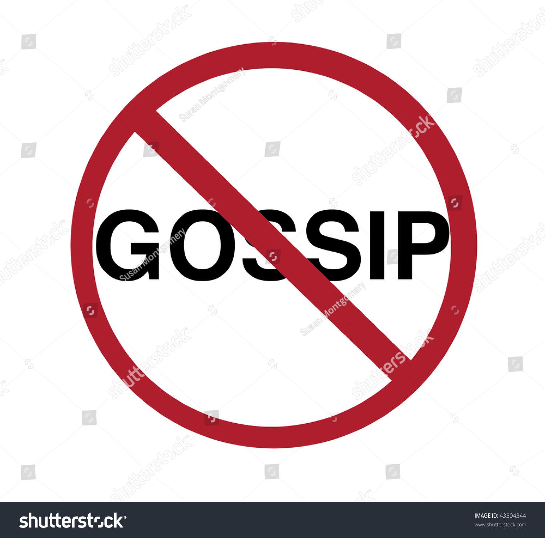Sign No Gossip Stock Illustration 43304344 - Shutterstock