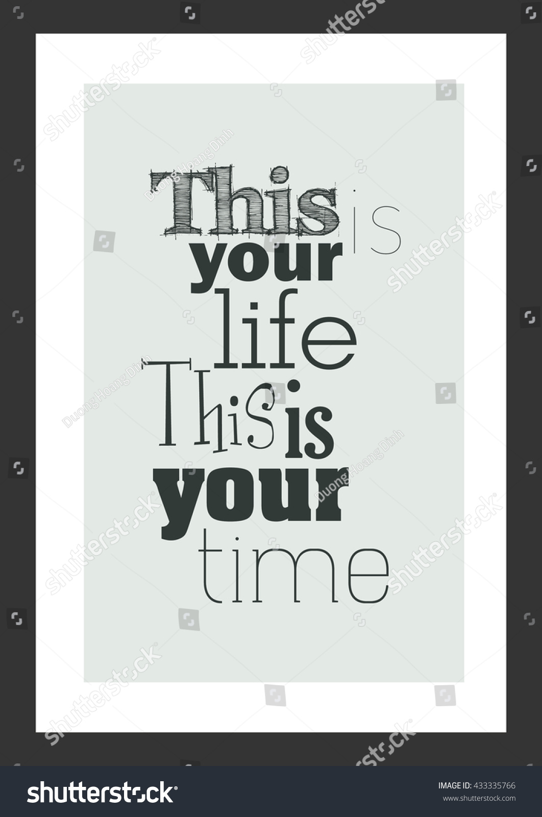 This Is Your Life Quote Life Quote Inspirational Quote This Your Stock Vector 433335766