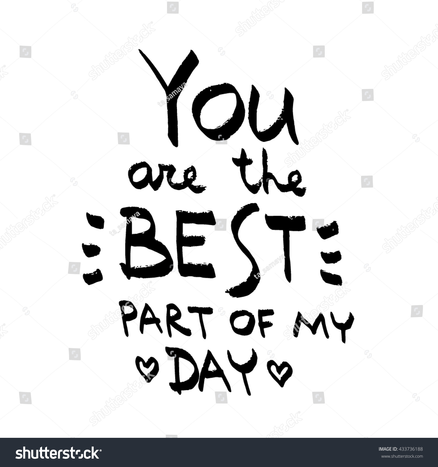 Best Part Of The Day Quotes: You Best Part My Day Lettering Stock Vector 433736188