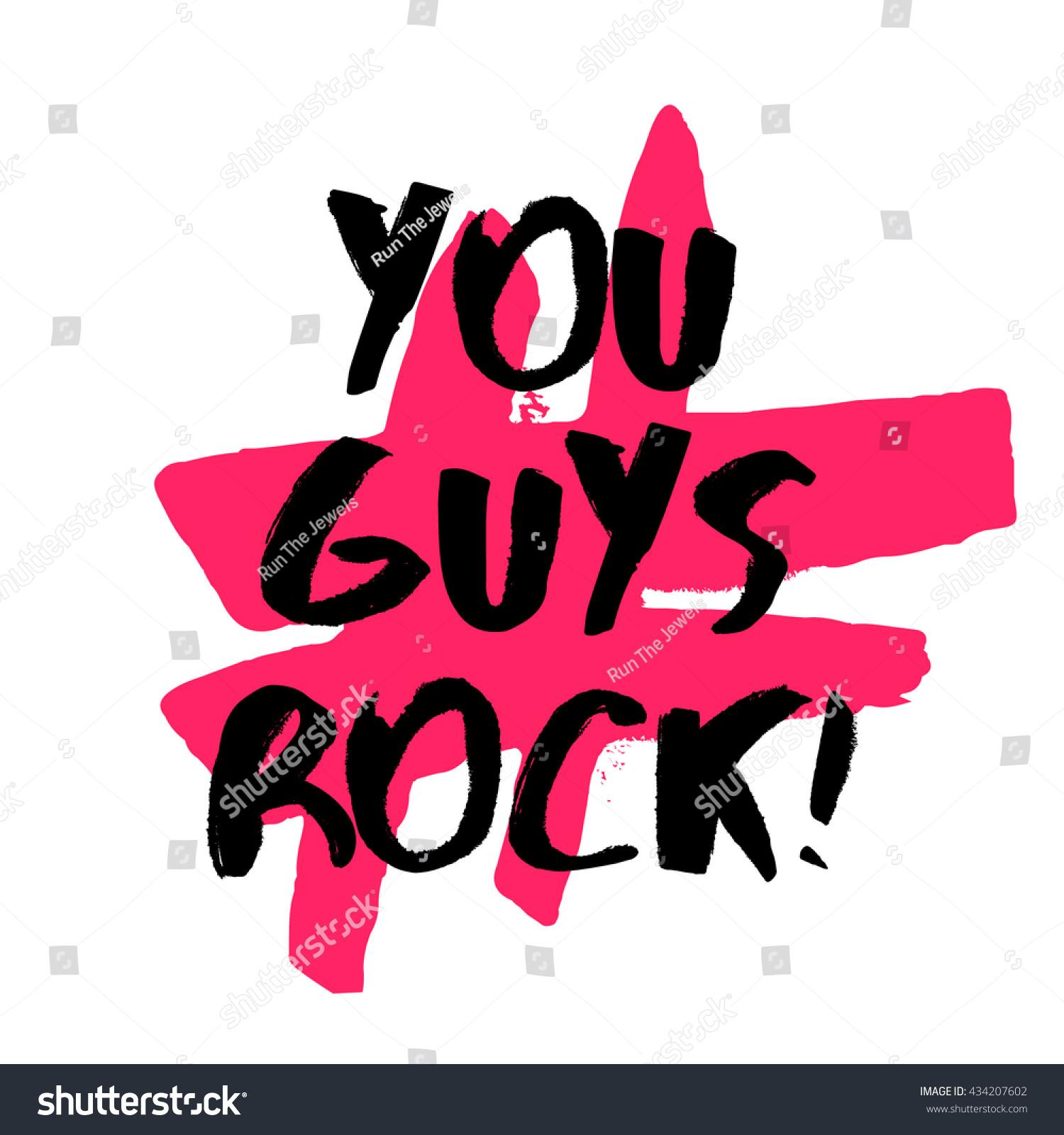 You Guys Rock Brush Lettering Vector Stock Vector