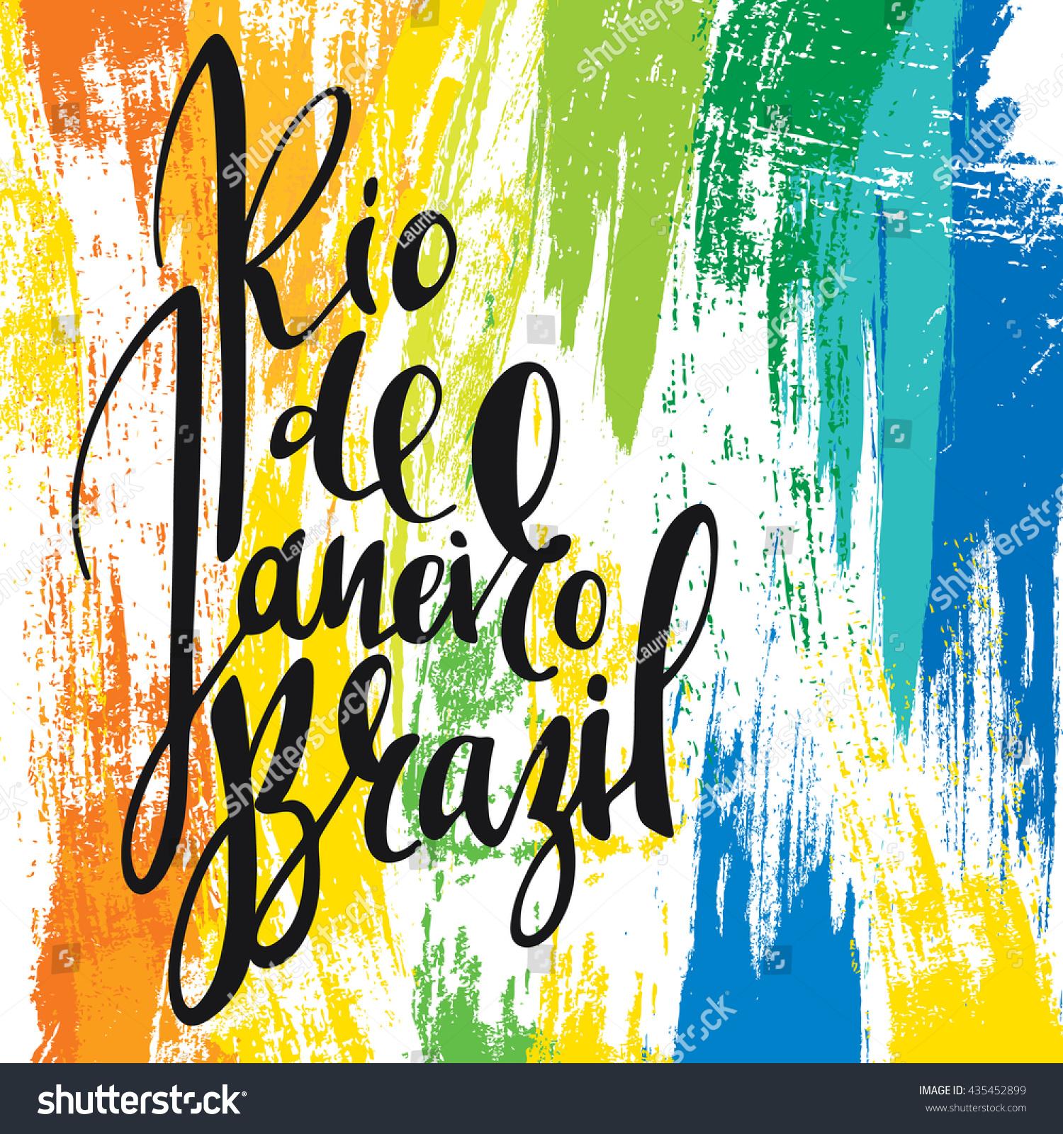 Handmade watercolor brazil flag brasil stock photos freeimages com - Inscription Rio De Janeiro Brazil Background Colors Of The Flag Calligraphy Handmade Greeting Cards