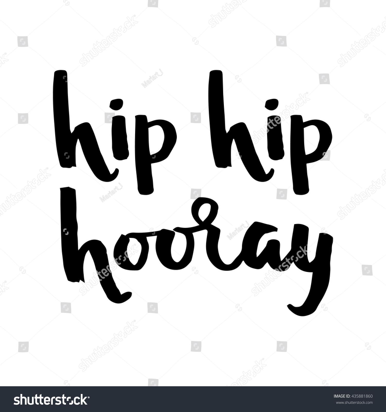 Hip Hip Hooray Happy Birthday Hand Stock Vector 435881860