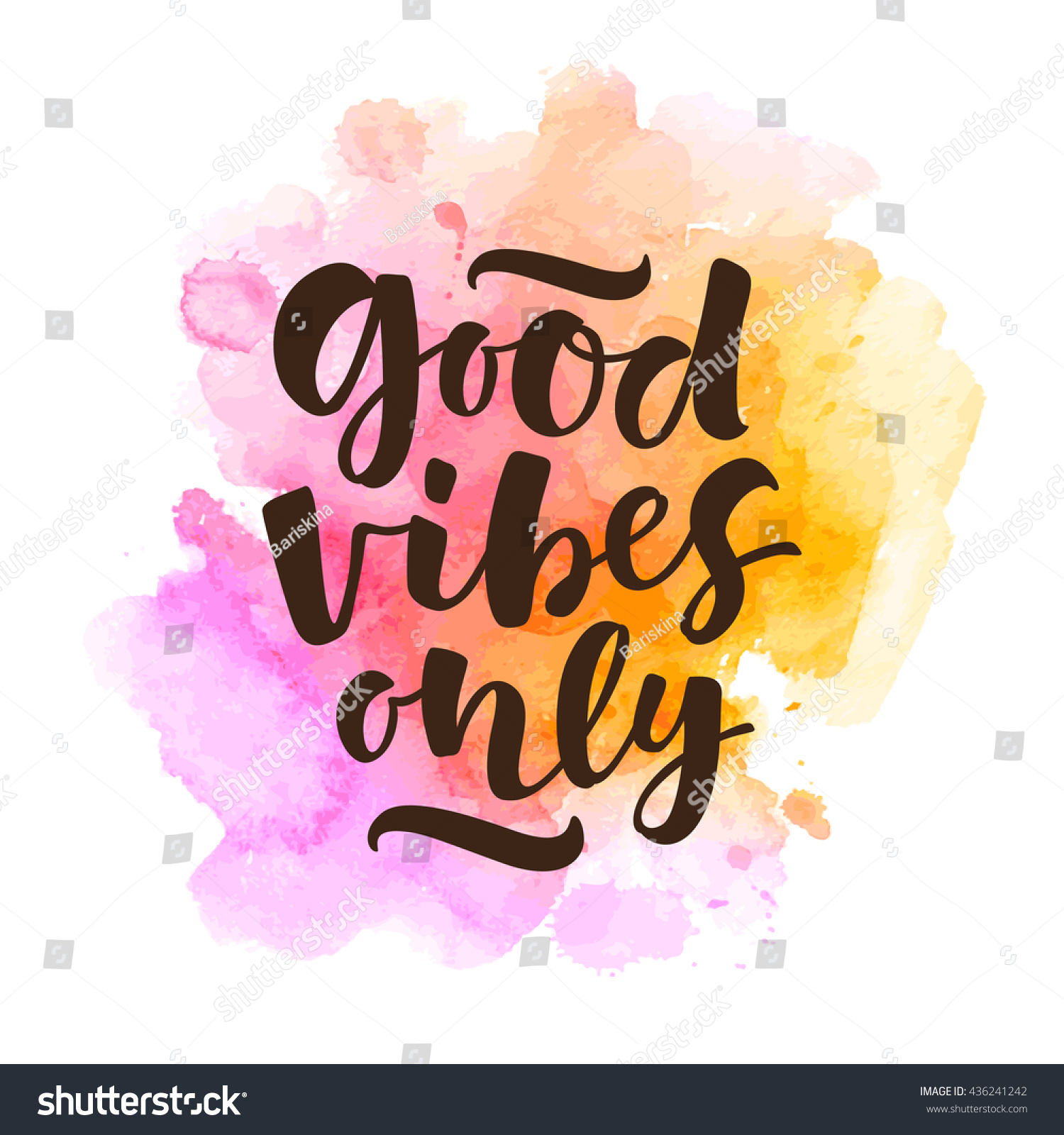 80206f33c Good vibes only vector lettering card. Hand drawn illustration phrase.  Handwritten modern brush calligraphy.