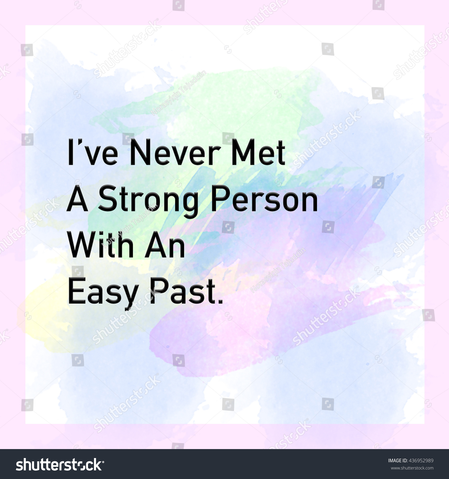 Strong Life Quote Inspirational Life Quote Phrase Ive Never Stock Illustration