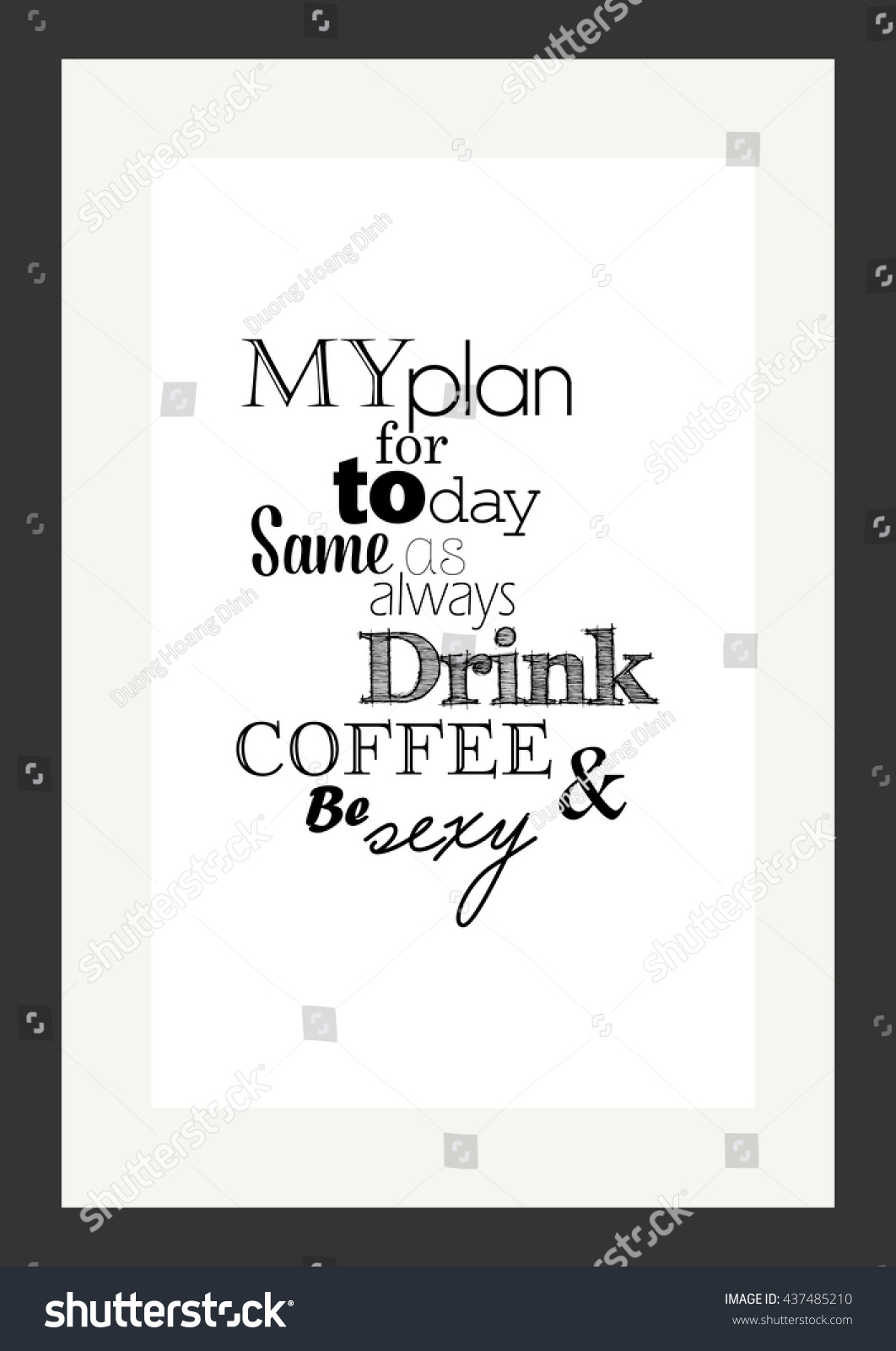coffee quote my plan day same stock vector shutterstock my plan for to day same as always drink coffee and be sexy