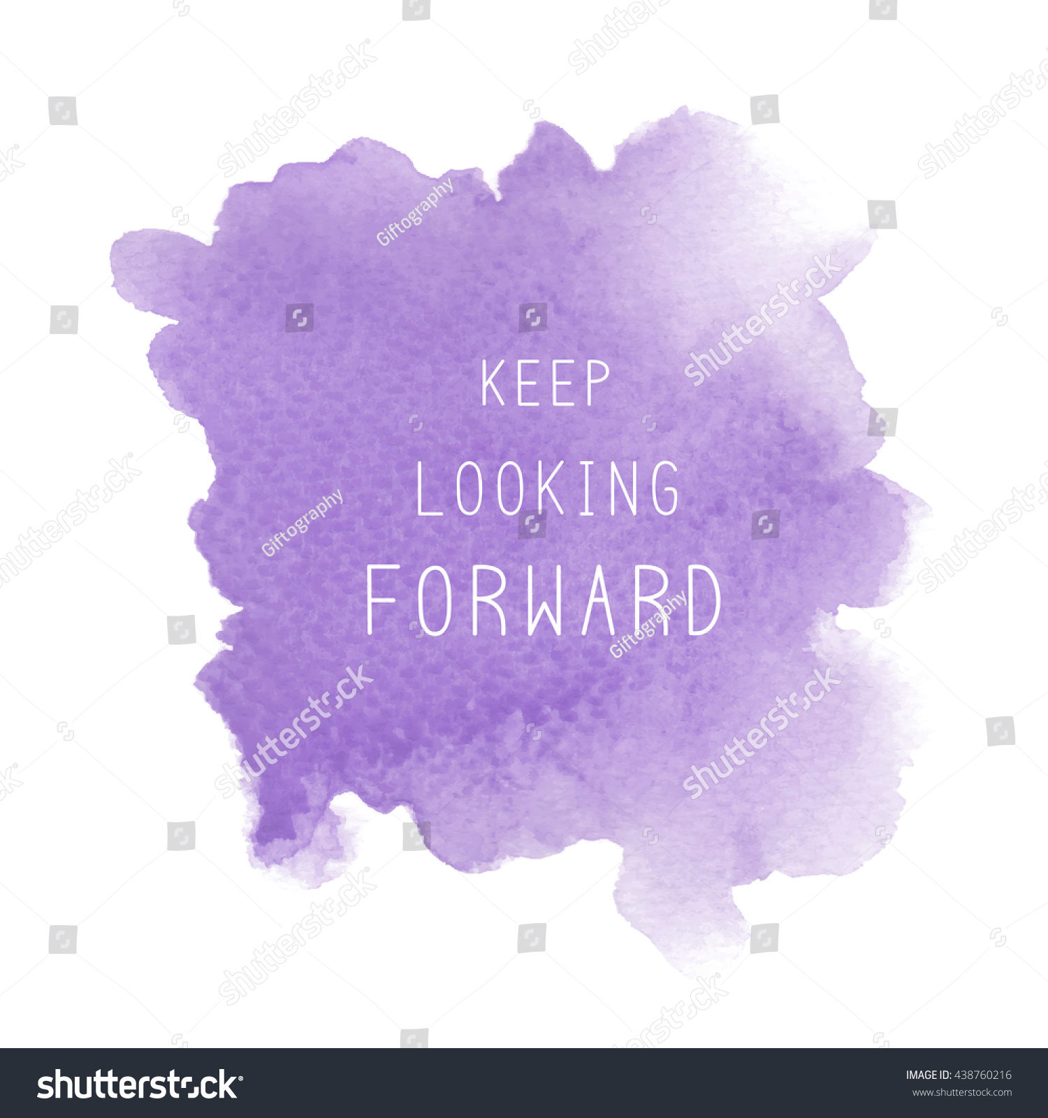Looking Forward Quotes Keep Looking Forward Inspirational Quote On Stock Illustration