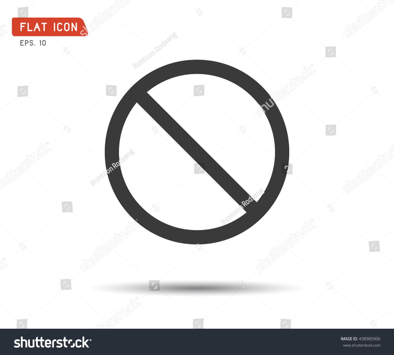 Stop icon prohibition no symbol red stock vector 438985906 stop icon prohibition no symbol red circle warning sign vector logo illustration biocorpaavc