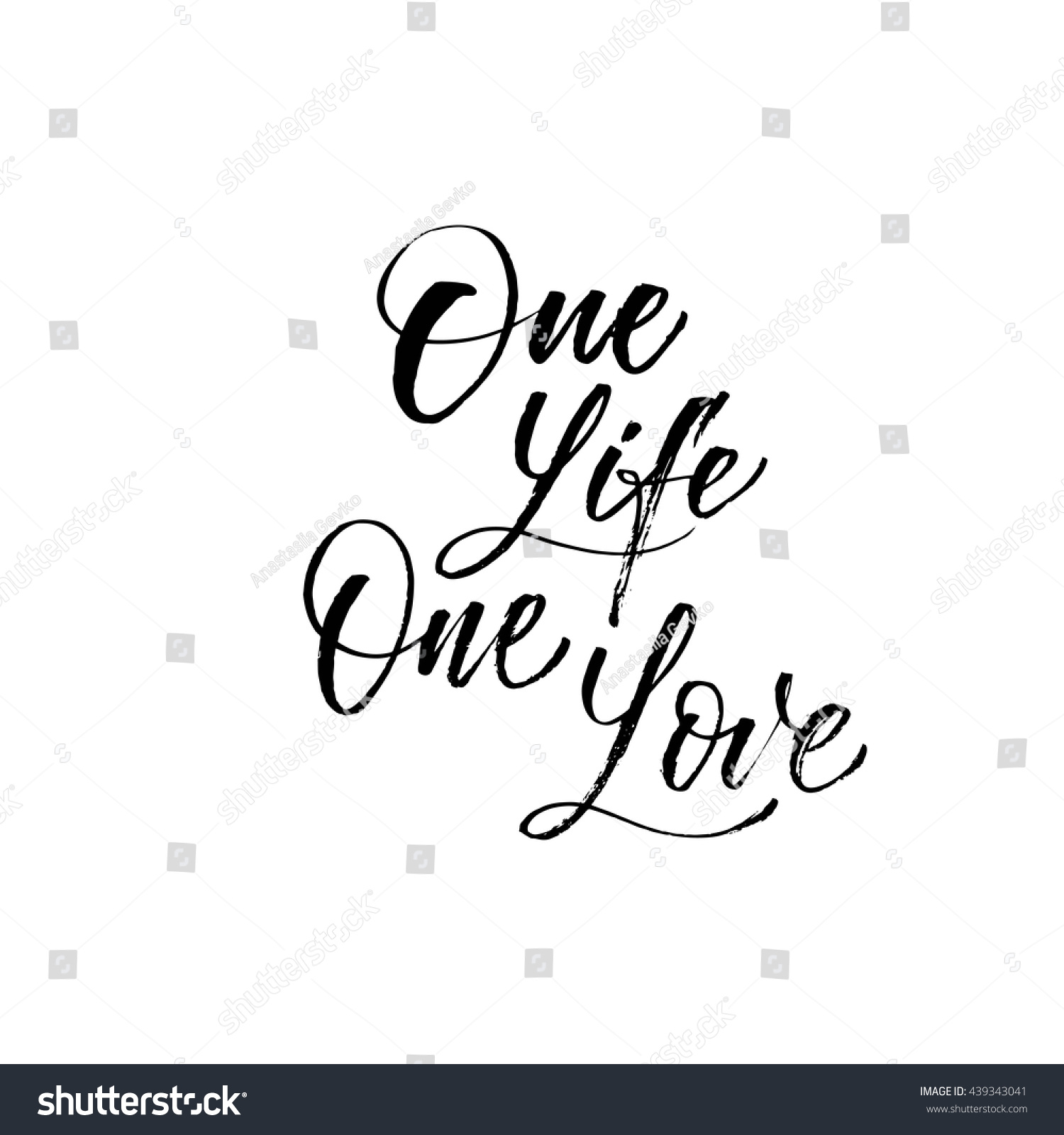 e life one love card Hand drawn inspirational quote Ink illustration Modern