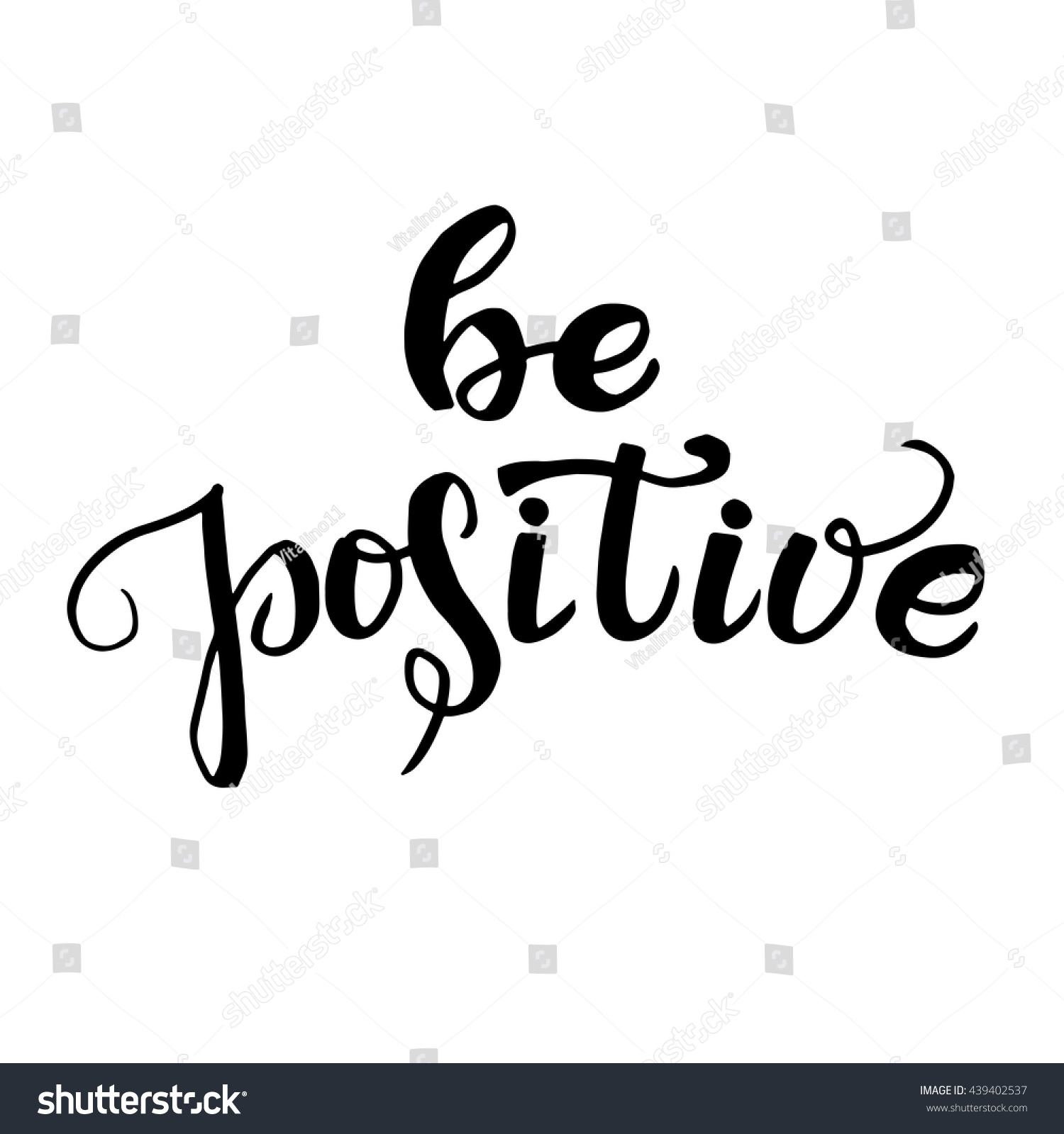 Be positive inspirational quote about happy stock vector