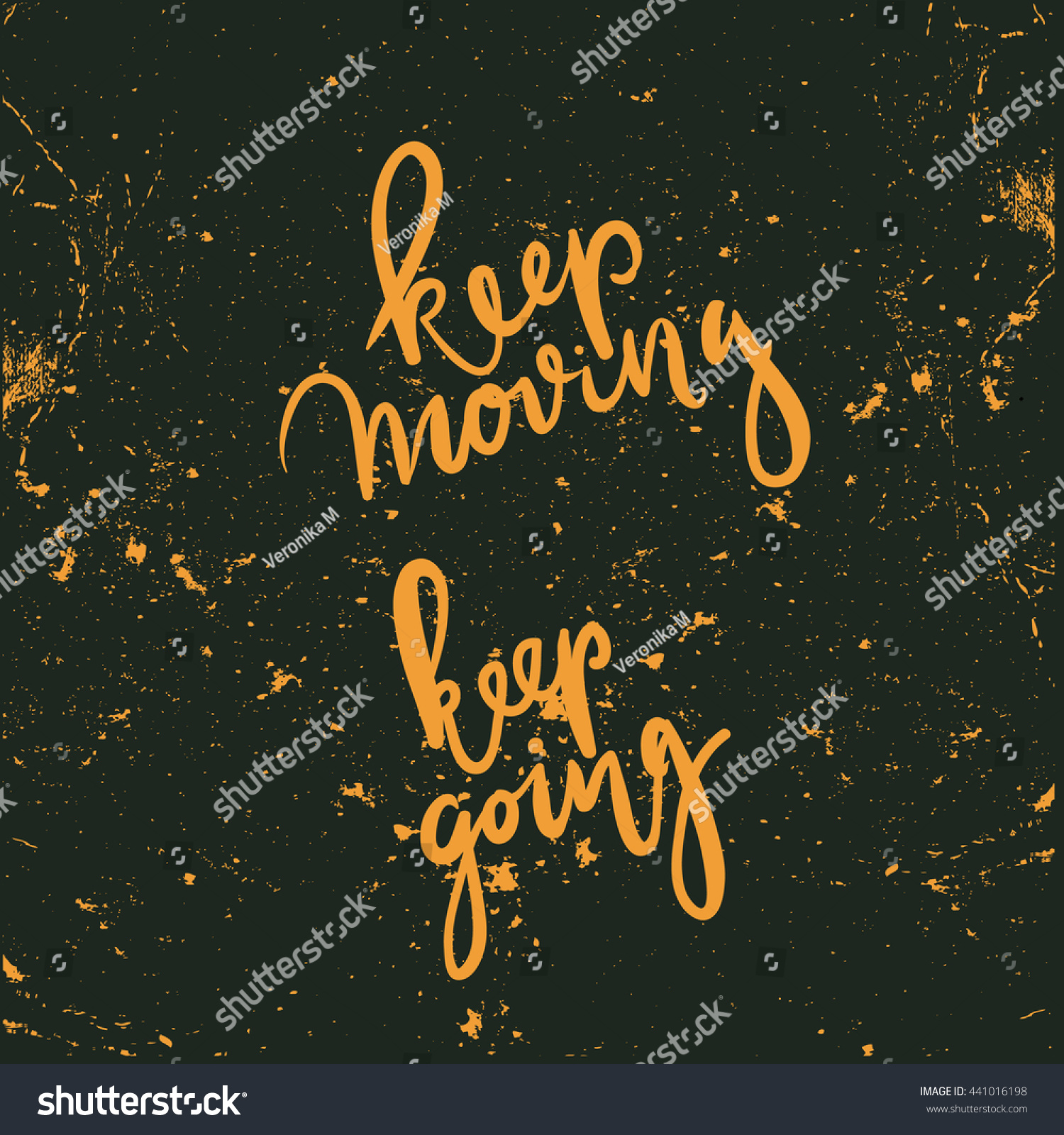 Moving Quote Keep Moving Keep Going Inspirational Quote Stock Vector 441016198