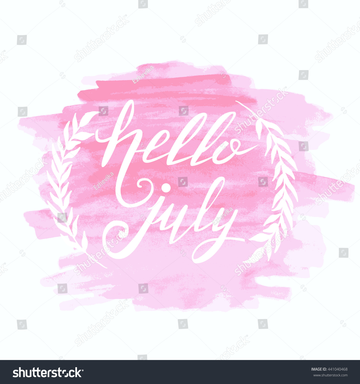 Hello July. Summer Card. Hand Drawn Lettering On Watercolor Background.  Unique Typography Poster